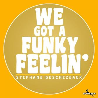 We Got A Funky Feelin' Free download