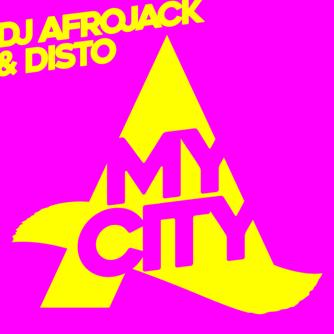 DJ Afrojack, DISTO - My City [Wall Recordings] Download
