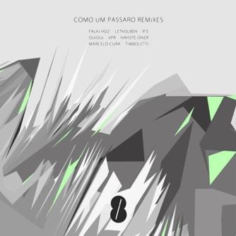 Como um Passaro Remixes Free download