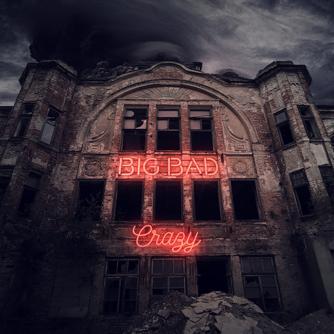 Big Bad Crazy Free download
