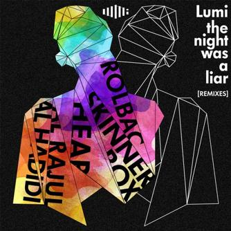 The Night Was a Liar (Remixes) Free download
