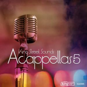 King Street Sounds Acappellas 5 Free download