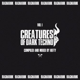 Creatures of Dark Techno, Vol  1 [Ragnarok] Download