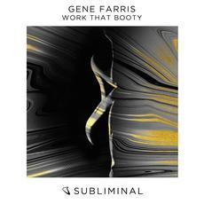 Gene Farris - Work That Booty [Subliminal] Download 91860 • MyDeep