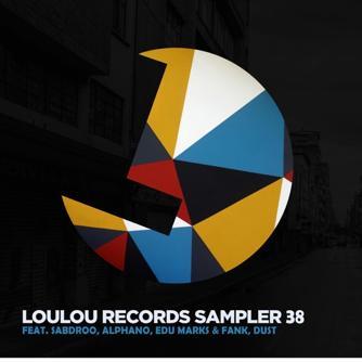 Loulou Records Sampler Vol. 38 Free download