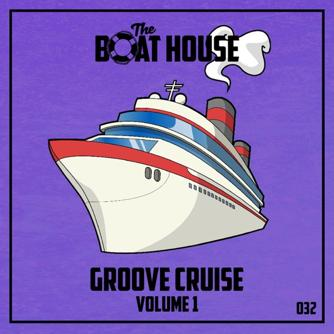The Groove Cruise, Vol. 1 Free download