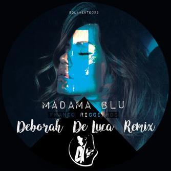 Madama Blu (Deborah De Luca Remix) Free download