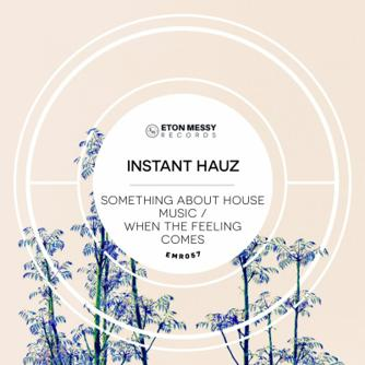 Something About House Music, When The Feeling Comes Free download