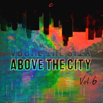 Above the City, Vol. 6 Free download