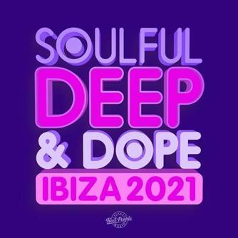 Soulful Deep & Dope Ibiza 2021 Free download