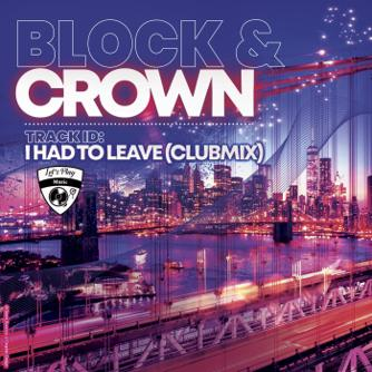 I Had to Leave (Club Mix) Free download