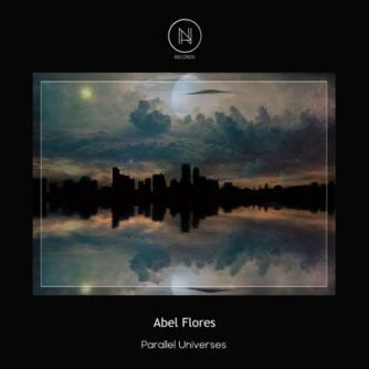 Alex Rios, Abel Flores - Parallel Universes Free download