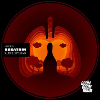Breathin (Sllash & Doppe Remix) Free download