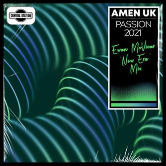 Passion 2021 (Ewan McVicar 'New Era' Mix) Free download