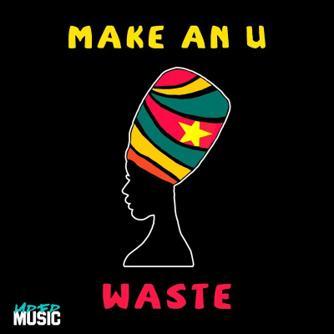 Make an U (Original Mix) Free download